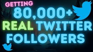 How To Get 80K+ Twitter Followers - Twitter Bot Tutorial