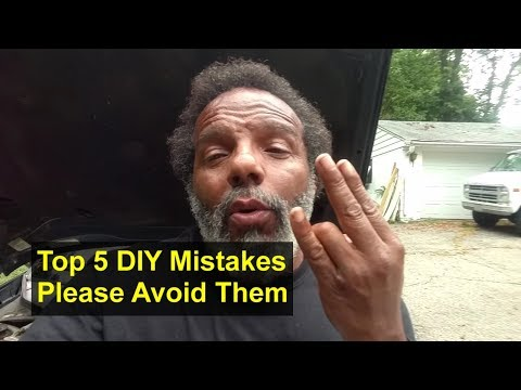 Top 5 mistakes to avoid when you DIY (do it yourself), very common mistakes. - REMIX