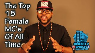 Top 15 Best Female Rappers / MC's Of All Time (Review) BMOCTV