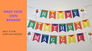Happy Birthday Banner / DIY Banner