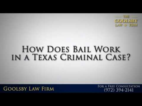 In Texas, What Is The Bail Process For A Criminal Case?