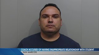 San Marcos coach accused of having inappropriate relationship with student