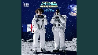 Provided to YouTube by Rec. 118  Dans l'espace (feat. Heuss l'Enfoiré) · Gambi · Heuss l'Enfoiré  Dans l'espace (feat. Heuss l'Enfoiré)  ℗ 2020 Rec. 118 / Warner Music France  Keyboards, Programming: Bloody Keyboards, Programming: Cosmo Masterer: Eric Chevet Lead  Vocals: Gambi Keyboards, Programming: Guapo Keyboards, Programming: SHK Recorder: Sylvain Mercier Recorder: Will Mixer: Yan Meemi Composer: Bloody Composer: Cosmo Lyricist: Gambi Composer: Guapo Lyricist: Heuss l'Enfoiré Composer: SHK  Auto-generated by YouTube.