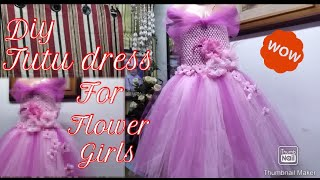 How To Make Tutu Dress For Flower Girl And Any Special Occasions || Diy Tutu Dress For Flower Girl
