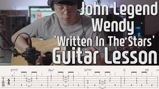 존레전드 웬디 'Written In The Stars' 기타 레슨 COVER. John Legend WENDY.