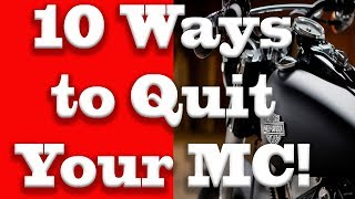 10 Best Ways to Quit Your Motorcycle Club