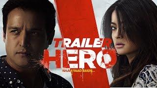 Hero Naam Yaad Rakhi Theatrical Traile  Jimmy Sheirgill