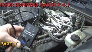 Dodge Dakota: Intermittent Skipping, Bucking, Poor Running     Part I