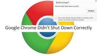 Google Chrome Didn't Shut Down Correctly 100% Solved For Windows 7
