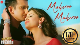 Maheroo Maheroo | Super Nani | Sharman Joshi | Shweta