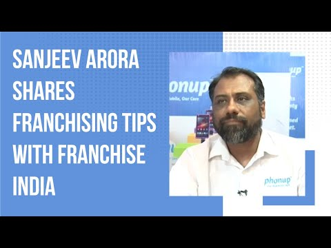 Sanjeev Arora shares Franchising Tips with Franchise India