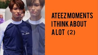 Ateez Moments I Think About A Lot Pt.(2)