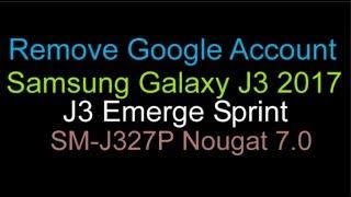 Samsung Galaxy J3 Emerge SM-J327P FRP REMOVE & BYPASS - Most Popular