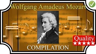 MOZART Compilation (1h25) - High Quality Sound Classical Music HQ FULL Complete High Quality Mp3