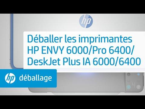 Déballage des imprimantes des gammes HP ENVY 6000/ENVY Pro 6400/DeskJet Plus Ink Advantage 6000/6400