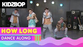 KIDZ BOP Kids – How Long (Dance Along) [KIDZ BOP 37]