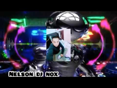 Nelson dj nox(Mix zapateado 2019)