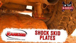In the Garage Video: Rancho rockGEAR Shock Skid Plates