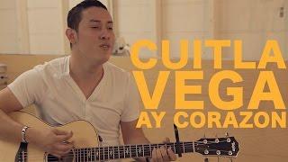 Cuitla Vega - Ay Corazón (Encore Sessions)