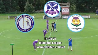 Lochee United vs Dundee Violet 14-08-21