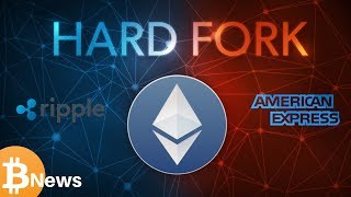 Ripple XRP & American Express? ETH Constantinople Hard Fork - Today