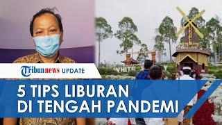 Jelang Libur Panjang, Berikut 5 Tips Liburan Aman saat Pandemi Covid-19, Pakai Masker yang Utama