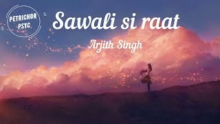 Saawali Si Raat - Arijit Singh/ Barfi Movie Song (Lyrics) HD