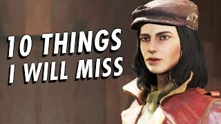 10 Things I Will Miss About Fallout 4
