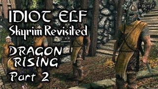 Skyrim Revisited - 024 - Dragon Rising - Part 2