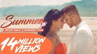 Mickey Singh X Manpreet Toor - Summer Luv   Latest Punjabi