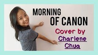 Baek Ah Yeon (백아연) - Morning of Canon (캐논의 아침) [You are my Destiny OST] | Cover by Charlene Chua