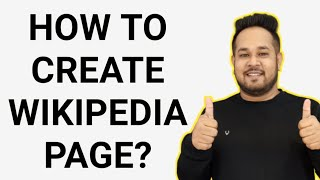 How to Create Wikipedia Page | How to Make a Wikipedia Page | How to Create Wikipedia Account 2020