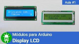 Download Youtube: Módulos para Arduino - Vídeo 01 - Display LCD