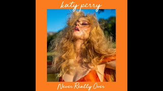 Never Really Over (Audio)   Katy Perry