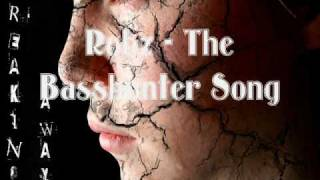 Robz -  The basshunter song