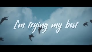 Anson Seabra - Trying My Best (Official Lyric Video)