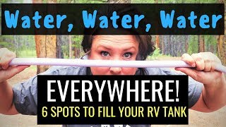 6 SPOTS TO FIND RV WATER! Finding Potable Water doesn't have to be difficult...