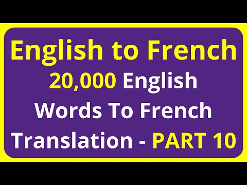 20,000 English Words To French Translation Meaning - PART 10   English to Francais translation