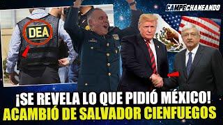 ¡ESTO LO CAMBIA TODO! SE REVELA LO QUE PIDIÓ MÉXICO ACAMBIÓ DE SALVADOR CIENFUEGOS ¡DE ÚLTIMA HORA!