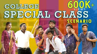 College Special Class | COLLEGE LIFE  | Veyilon Entertainment