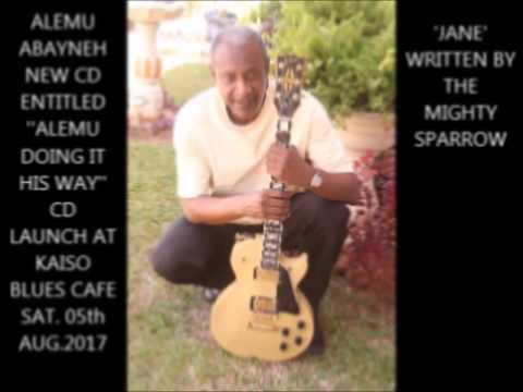 ALEMU ABAYNEH PLAYING SPARROW'S 'JANE'