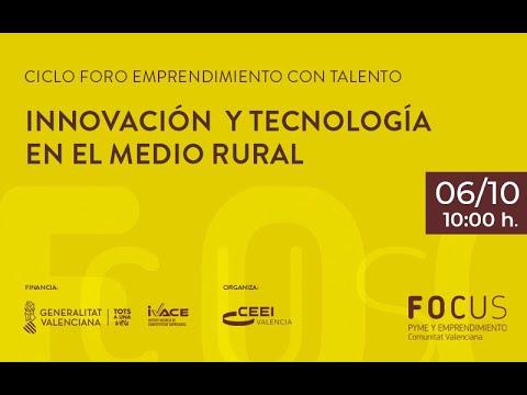 Innovación y tecnología en el medio rural[;;;][;;;]