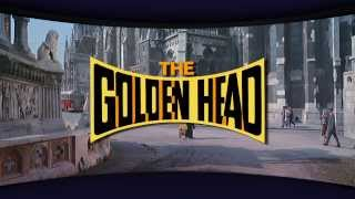 "Trailer for Cinerama's ""The Golden Head"" Remastered 2013"