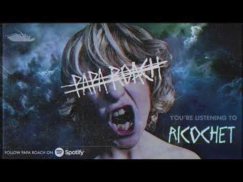 Papa Roach - Ricochet (Official Audio)