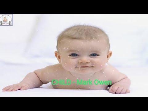 Child - Mark Owen