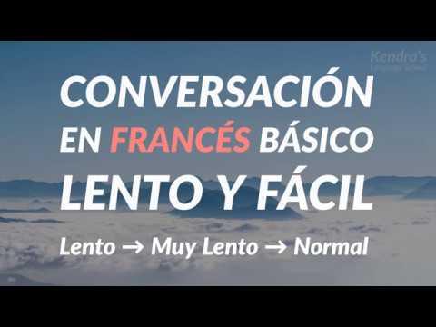 Conversación en francés Básico - lento y fácil