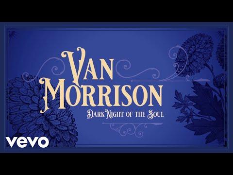 Van Morrison || Dark Night Of The Soul