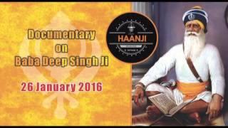Documentray on Baba DEEP SINGH only on Radio Haanji 1674 am