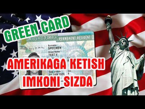 Grin karta (Green Card) haqida! Amerikaga ketish imkoni haqida.