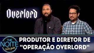 """Léo Lins entrevista produtor e diretor de """"Operação Overlord""""   The Noite (07/11/18)"""